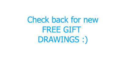 Check back for new free gift drawings!