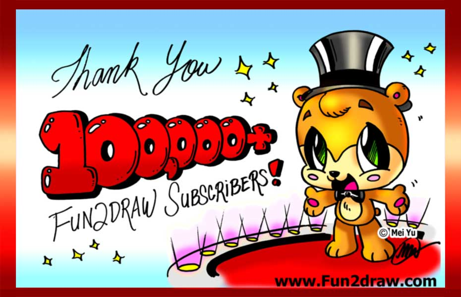 100,000 subscribers on YouTube! Thank you, Fun2draw fans!