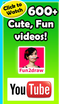 Check out Fun2draw on YouTube - over 600 cute, fun videos!