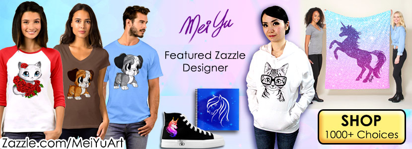 Mei Yu's Official Merch Store on Zazzle! Artwork featured include previous art challenge creations and new 